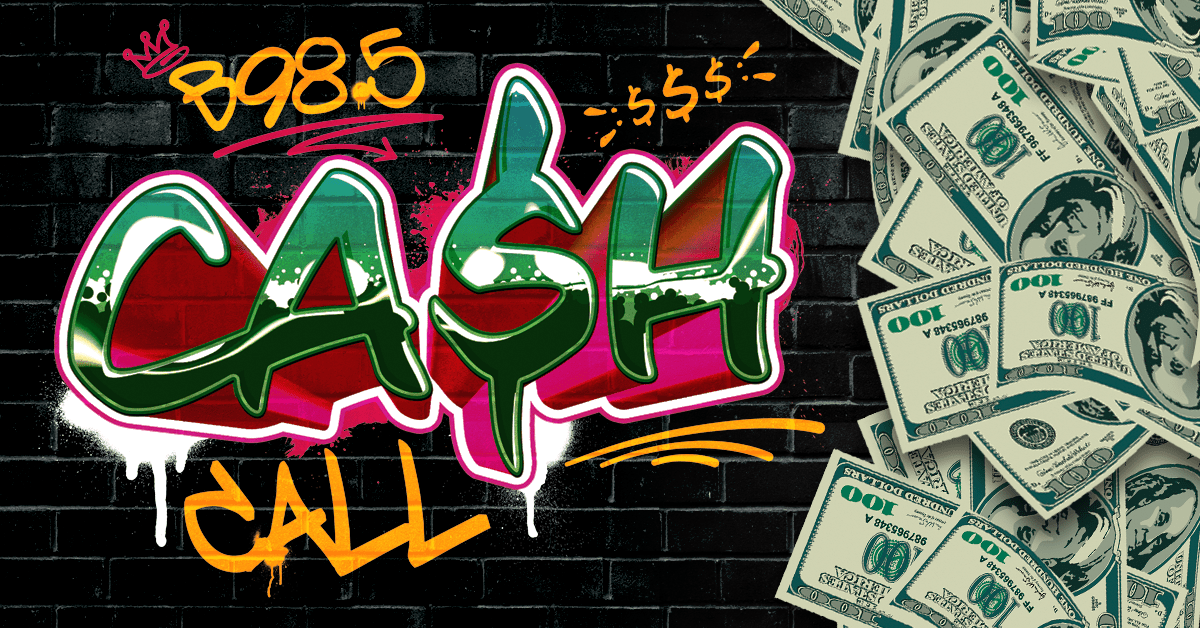 B98.5 Cash Call is Back!
