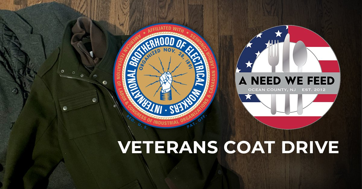 IBEW & A Need We Feed Veterans Coat Drive