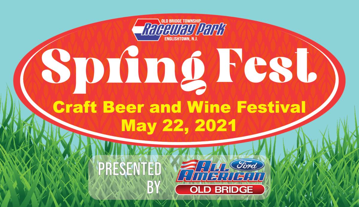 Raceway Park 'Spring Fest' Craft Beer & Wine Festival