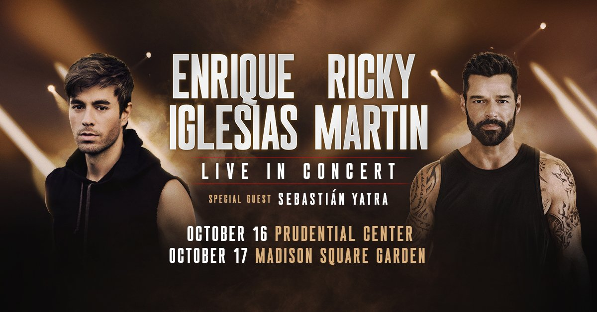 Enrique Iglesias and Ricky Martin at the Prudential Center in Newark – October 16th!