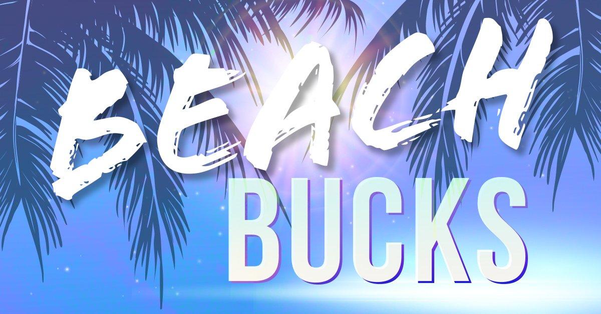 B98.5 Beach Bucks